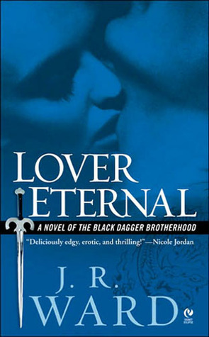 Lover Eternal [Black Dagger Brotherhood #2]
