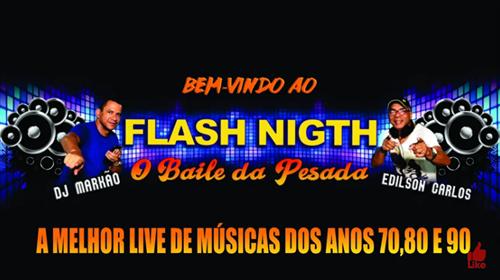 Músicas anos 70, 80 e 90, Programa Flash Night, todo sábado das 18:00 as 20:00. Clique na Imagem.