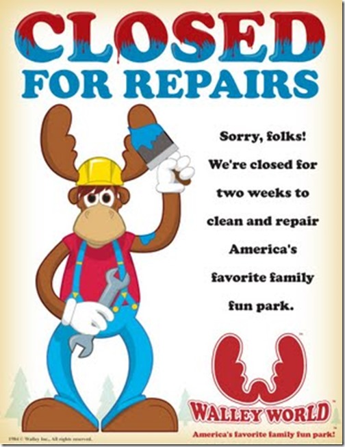 walley-world-closed-for-repairs