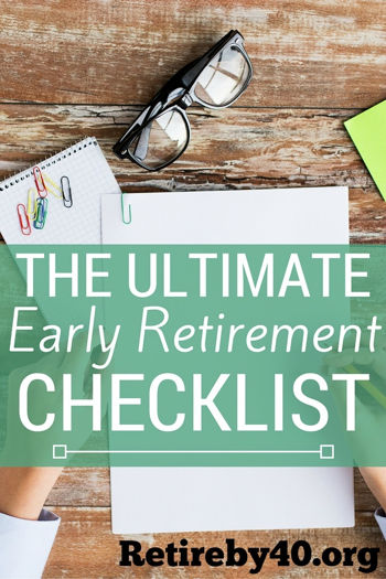 The Ultimate Early Retirement Checklist