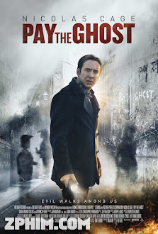 Mặc Cả Với Quỷ - Pay the Ghost (2015) Poster
