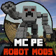 ROBOT MODS For MineCraft PE
