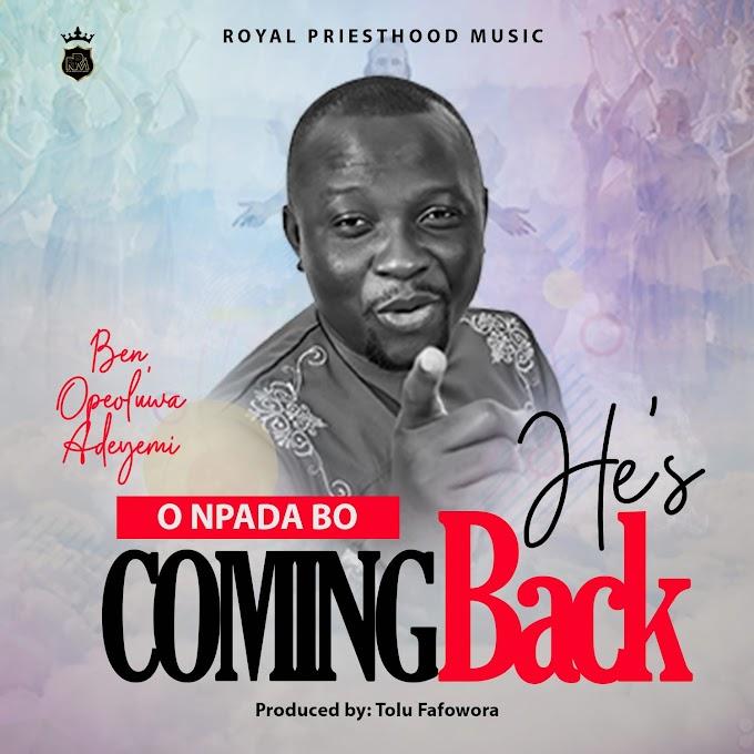 Ben Opeoluwa Adeyemi – O Npada Bo