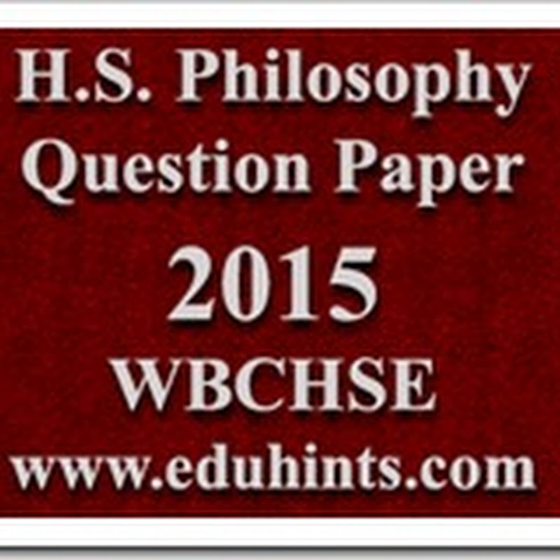 H S  Final Exam Philosophy Question Paper 2015 for Class XII