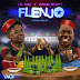 Music:- Lil kesh Ft. Duncan Mighty - Flenjo