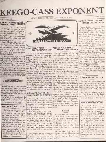 Keego-Cass Exponent front page - Armistice Day, School Board, Woman's Club, New Girls' Club, winter weather, electric light bills, birth and marriage announcements, church dedication