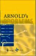 Arnold Vladimir I. Arnold Vladimir's Problems