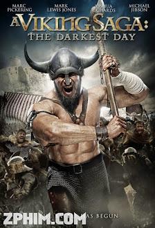 Huyền Thoại Vikings: Ngày Đen Tối - A Viking Saga: The Darkest Day (2013) Poster