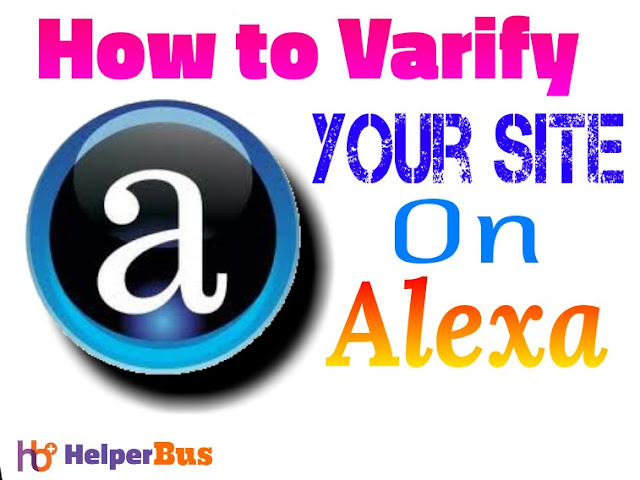 how-to-varify-my-website-or-blog-on-alexa-to-reduce-my-site-rank-quickly-helperbus