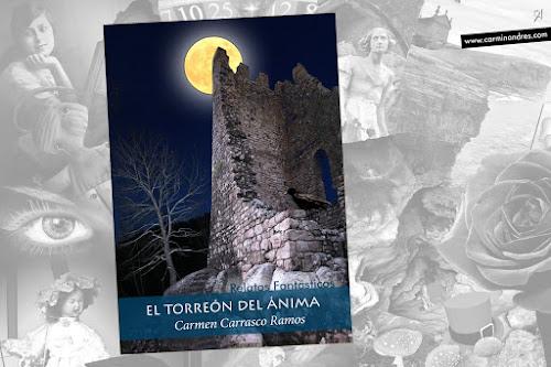 'El Torreón del Ánima' de Carmen Carrasco