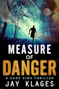 Measure of Danger Jay Klages 92