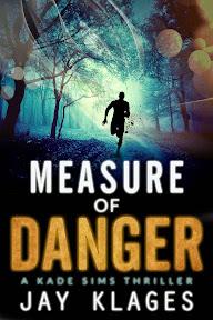 Measure of Danger Jay Klages 92