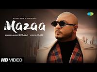 Mazaa B Praak Lyrics