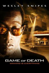 Trò Chơi Tử Thần - Game Of Death poster