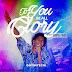 Music: Onyinyechi ft. Sultan (GForce) – 'To You Be All Glory' | @onyinbamidele
