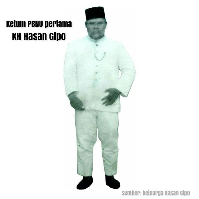 Presiden Pertama NU: KH Hasan Gipo