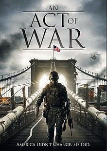 An Act Of War - Đạo luật chiến tranh