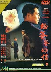 My Father is a Hero - Cha tôi là anh hùng
