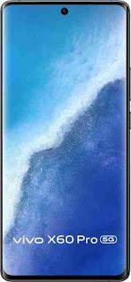 Vivo X60 pro 5G, processor, price, camera, smooth display, Ram and storage.
