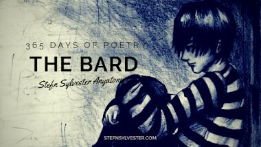 The Bard - Stefn Sylvester Anyatonwu