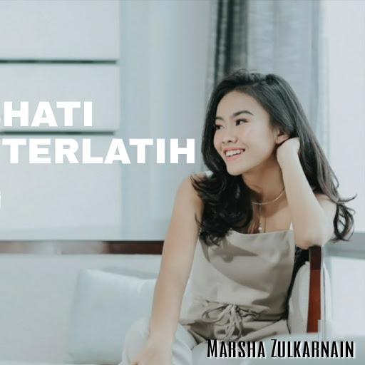 Download Lagu Marsha Zulkarnain - Hati Terlatih Mp3