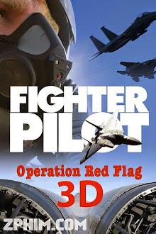Phi Công Chiến Đấu: Kế Hoạch Cờ Đỏ - Fighter Pilot: Operation Red Flag (2004) Poster