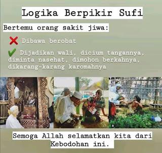 Keyakinan Sufi: Semakin Gila Semakin Wali