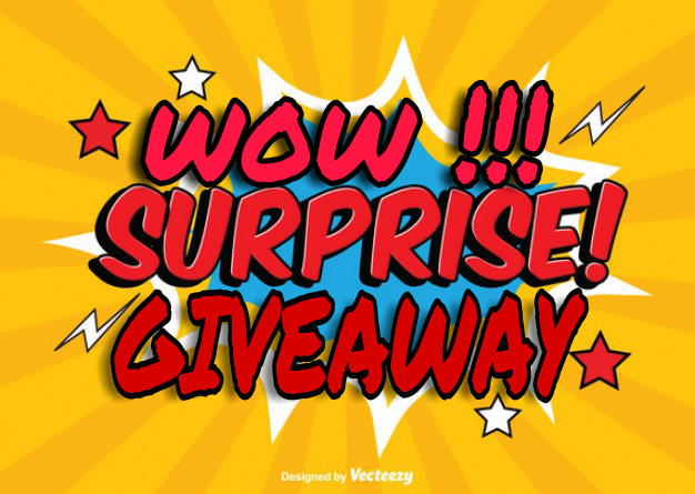 WOW !!! Surprise Giveaway Contest