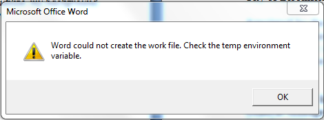 Todd 4 Tech: Word could not create the work file. Check the temp