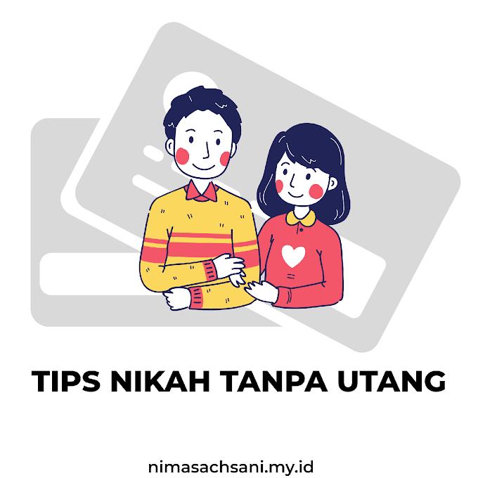 TIPS NIKAH TANPA UTANG