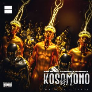 Download Sina Rambo ft. Davido & Kampbell – Kosomono (Remix) Audio MP3