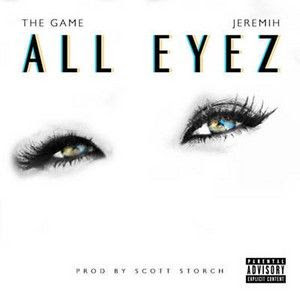 Baixar The Game Feat. Jeremih -  All Eyez Mp3