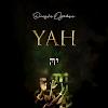 """Dunsin Oyekan - """"YAH"""""""