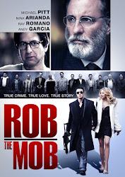 Rob The Mob - Cướp tiền mafia