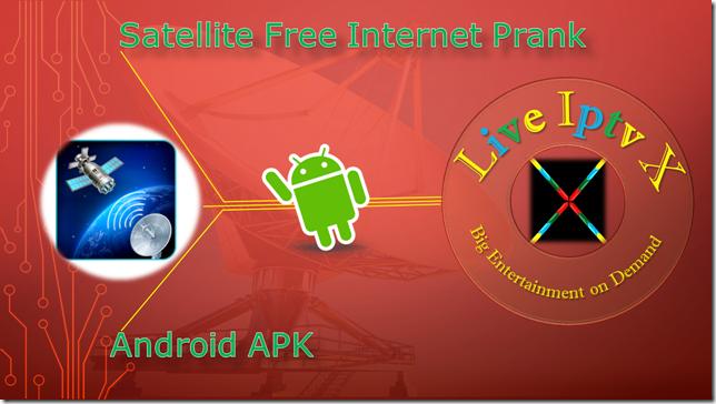 Satellite Free Internet Prank Apk