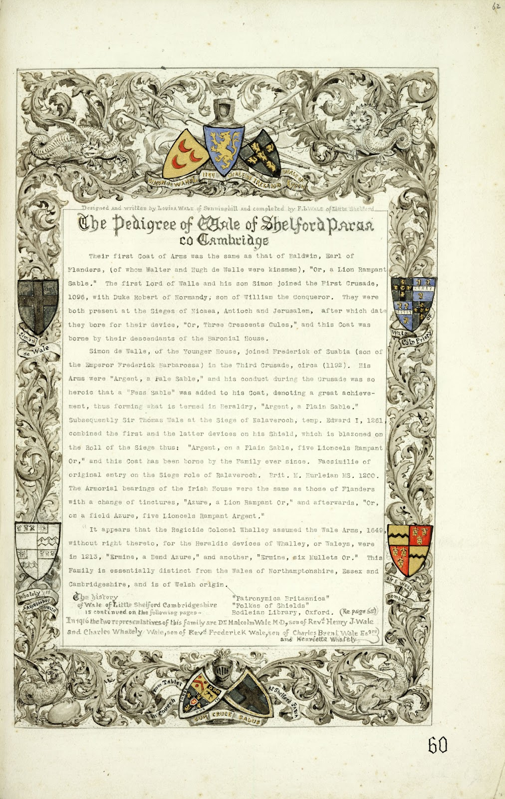 A Record of Shelford Parva by Fanny Wale P60 fo. 62, page 60: The pedigree of Wale of Shelford Parva, Cambridge. The fo. is decorated with coats of arms of different families/Sir E. West, Simon de Wahul, Wale of Ireland, Wale of Eydon, Wale of Coln Priory, Whately Archbishop of Dublin, Ireland. [fo.52, apparently a late addition as on thinner photographic paper and exceptionally with ms notes on the back by FL Wale and others]