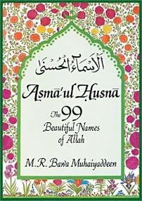Cover of Muhammad Raheem Bawa Muhaiyaddeen's Book Asmaul Husna The 99 Beautiful Divine Names Of Allah