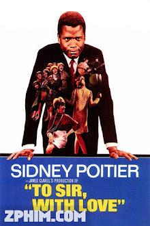 Gửi Thầy, Với Tất Cả Yêu Thương - To Sir, with Love (1967) Poster