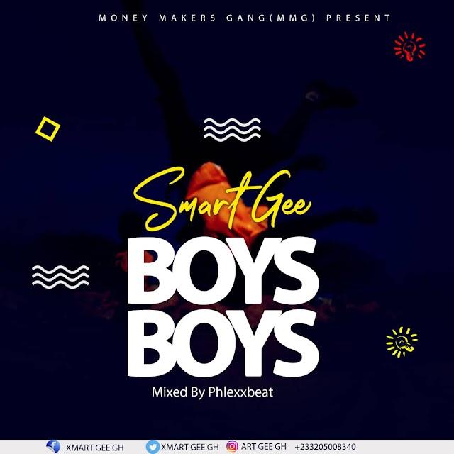 Smart Gee - Boys Boys (Prod. By Phelexx Beats).