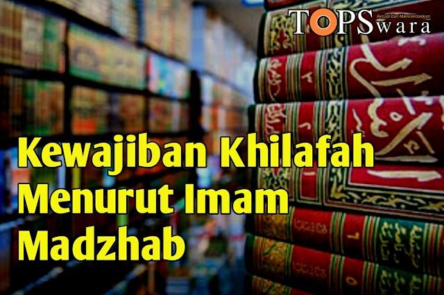 Kewajiban Khilafah Menurut Imam Madzhab