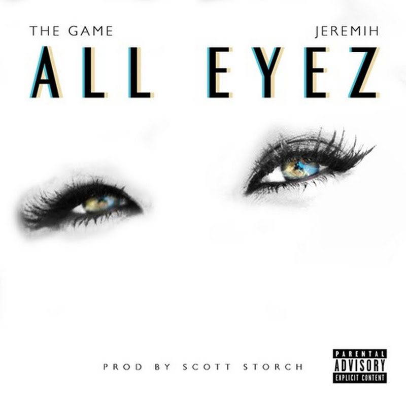"The Game Releases New Single ""All Eyez"" feat. Jeremih"