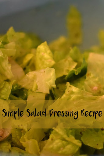 Simple Salad Dressing Recipe–Flavor Your Life