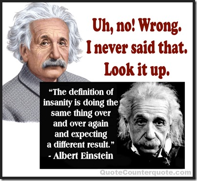 Albert Einstein - false insanity quote QCcom