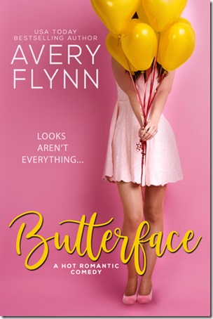 Review: Butterface (The Hartigans #1) by Avery Flynn | About That Story