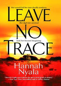 Leave No Trace By Hannah Nyala