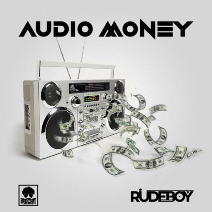 Rudeboy - Audio Money : Download