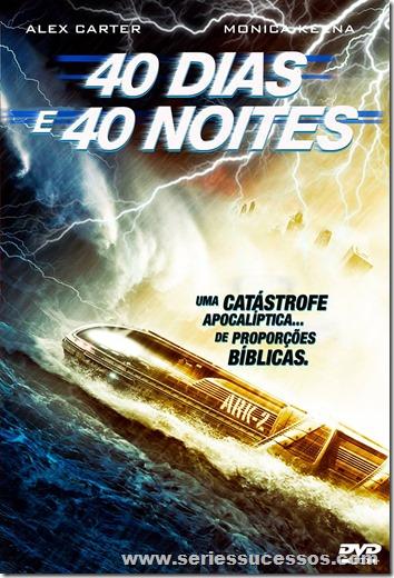 40 DIAS 40 NOITES - series sucessos