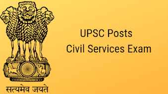 UPSC Posts - Civil Services Exam