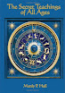 Manly Palmer Hall - The Secret Teachings of All Ages