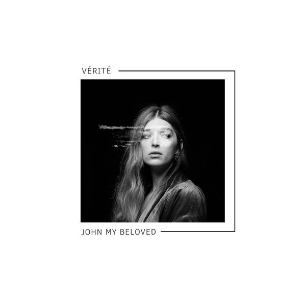 VÉRITÉ - John My Beloved - Single Cover
